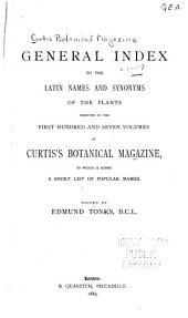 Curtis's Botanical Magazine: Volumes 1-107