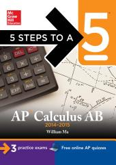 5 Steps to a 5 AP Calculus AB  2014 2015 Edition PDF