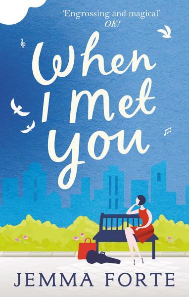 Download When I Met You Book