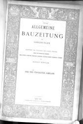 Allgemeine Bauzeitung mit Abbildungen: Band 53