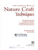 The Complete Book of Nature Craft Techniques