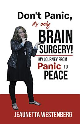 Don t Panic  It s Only Brain Surgery