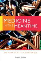 Medicine in the Meantime PDF