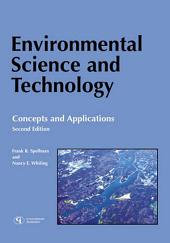 Environmental Science and Technology: Concepts and Applications, Edition 2