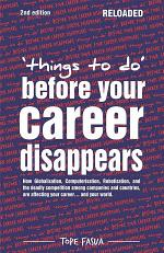 Things to Do...Before Your Career Disappears