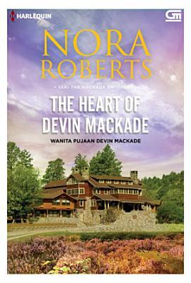Harlequin  Wanita Pujaan Devin MacKade  The Heart of Devin MacKade