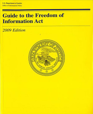 Guide to the Freedom of Information Act