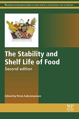 The Stability and Shelf Life of Food