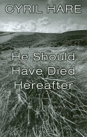 He Should Have Died Hereafter