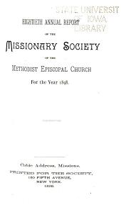 Annual Report of the Missionary Society, Sunday-School Union and Tract Society of the Methodist Episcopal Church: Volume 80