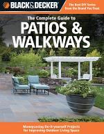 Black & Decker The Complete Guide to Patios & Walkways