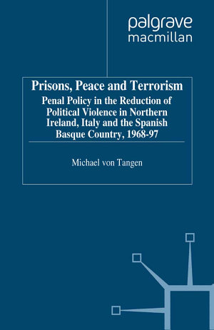 Prisons, Peace and Terrorism
