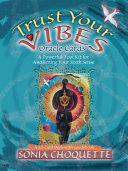 Guidebook for the Trust Your Vibes Oracle Cards