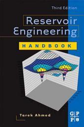 Reservoir Engineering Handbook: Edition 3