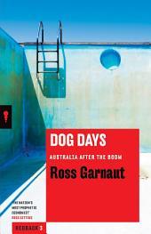 Dog Days: Australia After the Boom