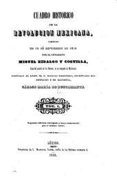 Cuadro historico de la revolucion mexicana: comenzada en 15 de septiembre de 1810 por el ciudadano Miguel Hidalgo y Costilla, Volumen 1