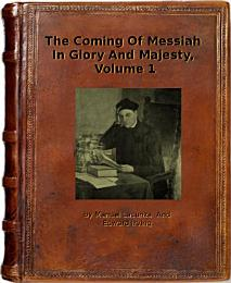 THE COMING OF MESSIAH IN GLORY AND MAJESTY