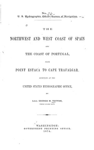 The Northwest and West Coast of Spain and the Coast of Portugal