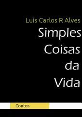 Simples Coisas Da Vida