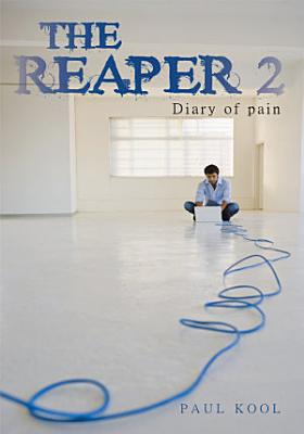 The Reaper 2  Diary of Pain
