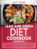 Lean and Green Diet Cookbook PDF