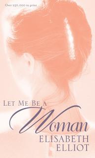 Let Me Be a Woman Book