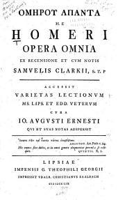 Homērou hapanta , h.e., Homeri opera omnia: Iliados 1-12