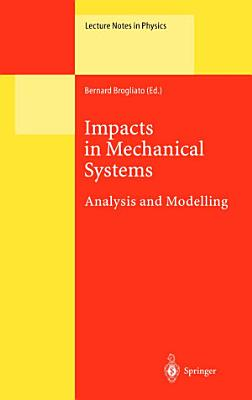 Impacts in Mechanical Systems