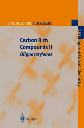 Carbon Rich Compounds II: Macrocyclic Oligoacetylenes and Other Linearly Conjugated Systems