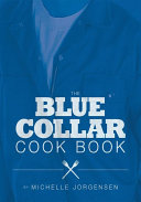 The Blue Collar Cook Book