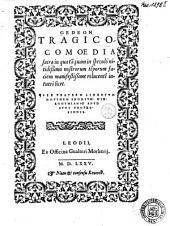 Gedeon. Tragico-comoedia sacra in qua ta[m]quam in speculo nitidißimo nostrorum temporum faciem manifestißime reculente[m] intueri licet