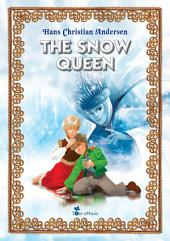The Snow Queen: An Illustrated Fairy Tale by Hans Christian Andersen