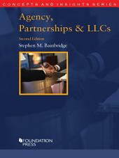Agency, Partnerships and LLCs, 2d (Concepts and Insights Series): Edition 2