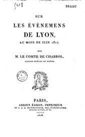Sur les événemens de Lyon au mois de juin 1817
