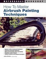 How to Master Airbrush Painting Techniques PDF