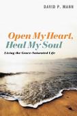 Open My Heart Heal My Soul