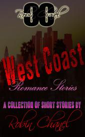 West Coast Romance Stories: A Book of Short Stories by Robin Chanel
