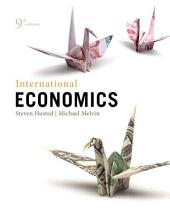 International Economics: Edition 9