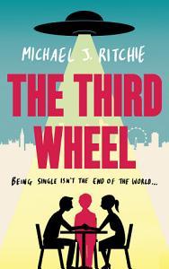 The Third Wheel Book