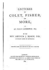 Lectures on Colet, Fisher, and More at St. Paul's Cathedral, 1894