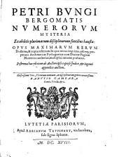Nvmerorvm Mysteria ... Opvs Maximarvm Rervm ... Postrema hac editione ab Auctore ipso copioso Indice, & ingenti appendice auctum