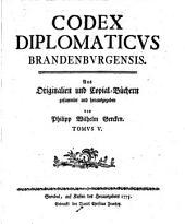 Codex diplomaticus Brandenburgensis, gesammelt und herausg. von P.W. Gercken