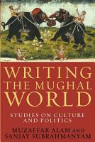 Writing the Mughal World PDF