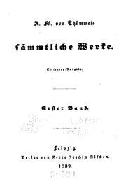 A.M. von Thümmels sämmtliche werke: -6. Bd. Reise in die mittäglichen provinzen von Frankreich