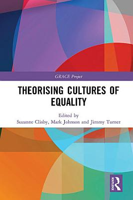 Theorising Cultures of Equality PDF