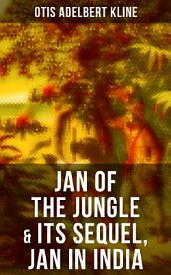 JAN OF THE JUNGLE   Its Sequel  Jan in India