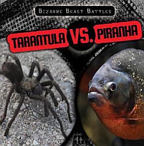 Tarantula vs  Piranha Book
