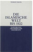 Die islamische Welt bis 1500 PDF