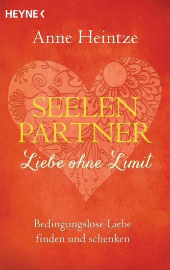 Seelenpartner   Liebe ohne Limit PDF