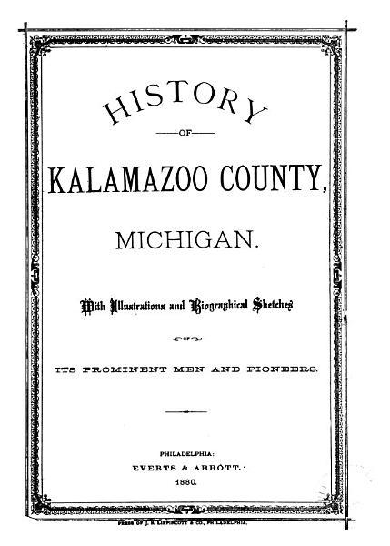 Download History of Kalamazoo County  Michigan Book